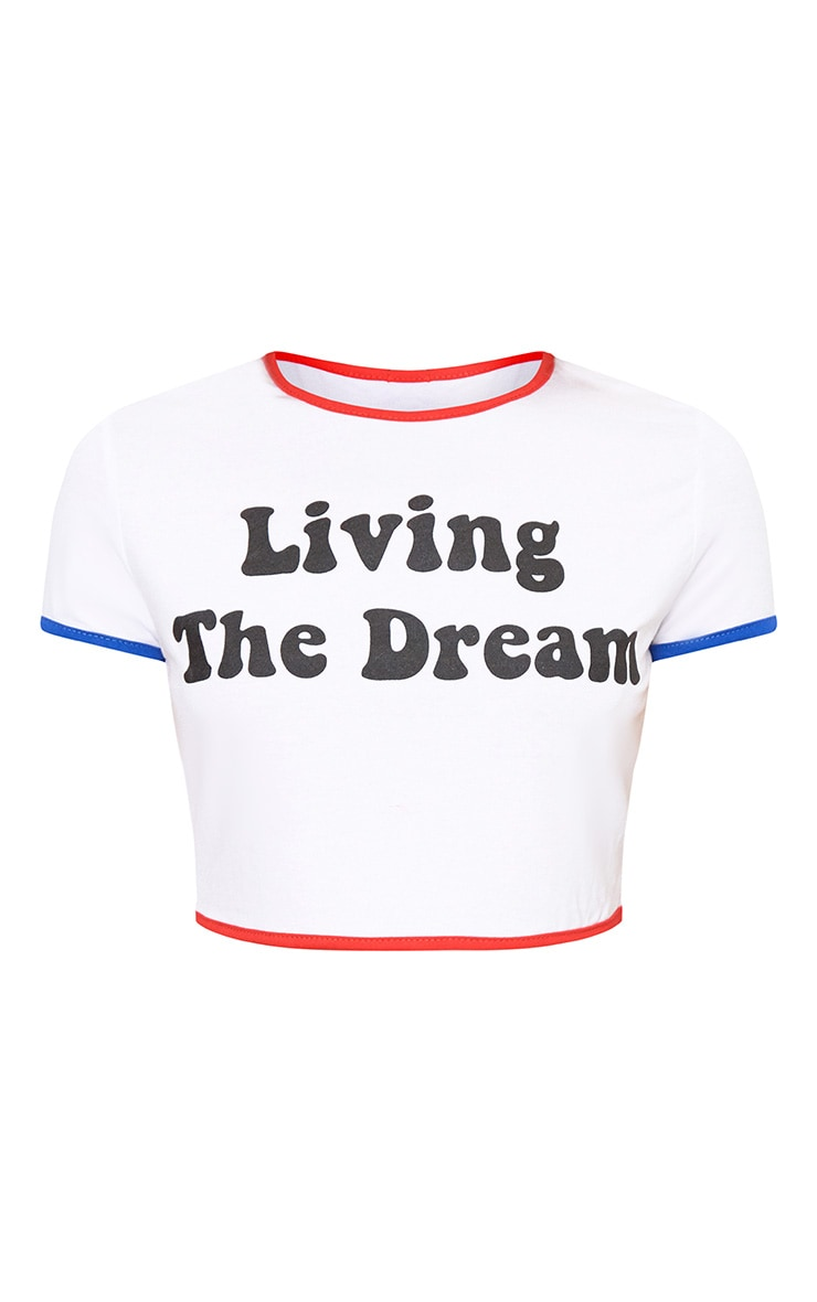 White Living The Dream 80's Slogan T Shirt 3