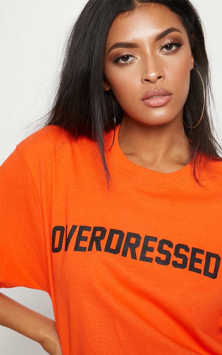 Tangerine Overdressed Slogan Oversized T Shirt 5