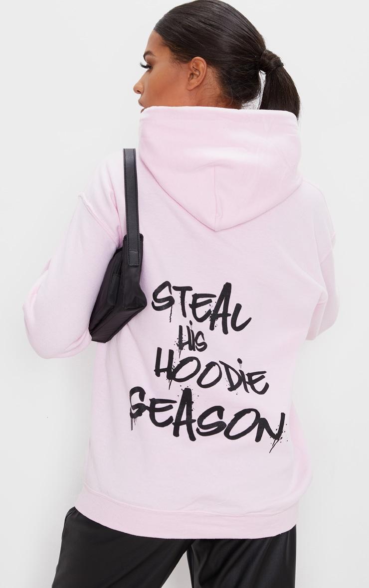 Baby Pink Steal His Slogan Hoodie 1
