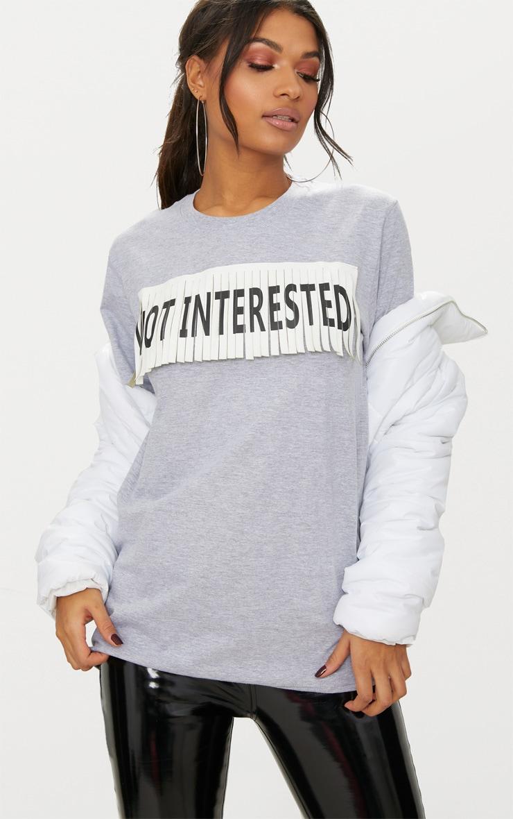 Grey Marl Not Interested Slogan Fringe Oversized T Shirt 1