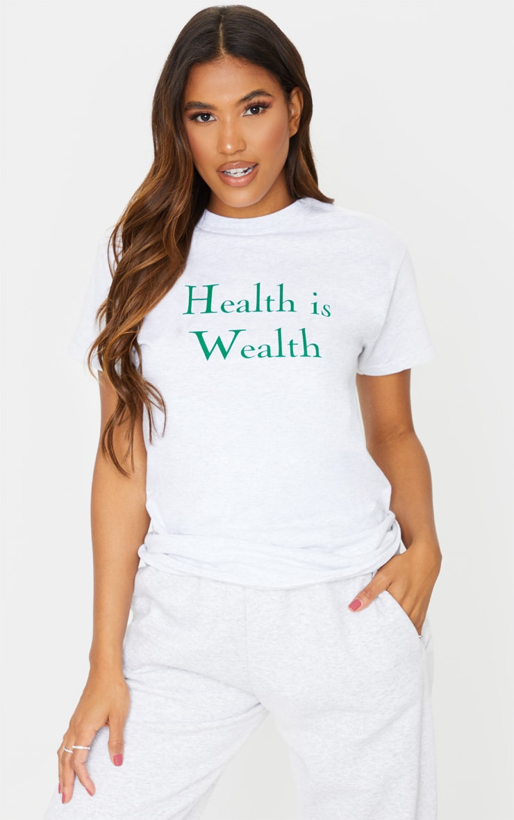 grey marl health is wealth printed t shirt