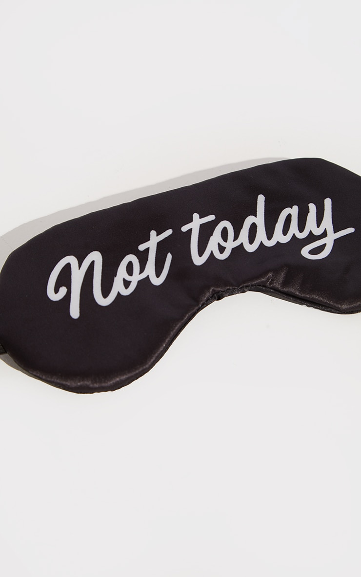 Black Not Today Slogan Satin Sleepmask 3