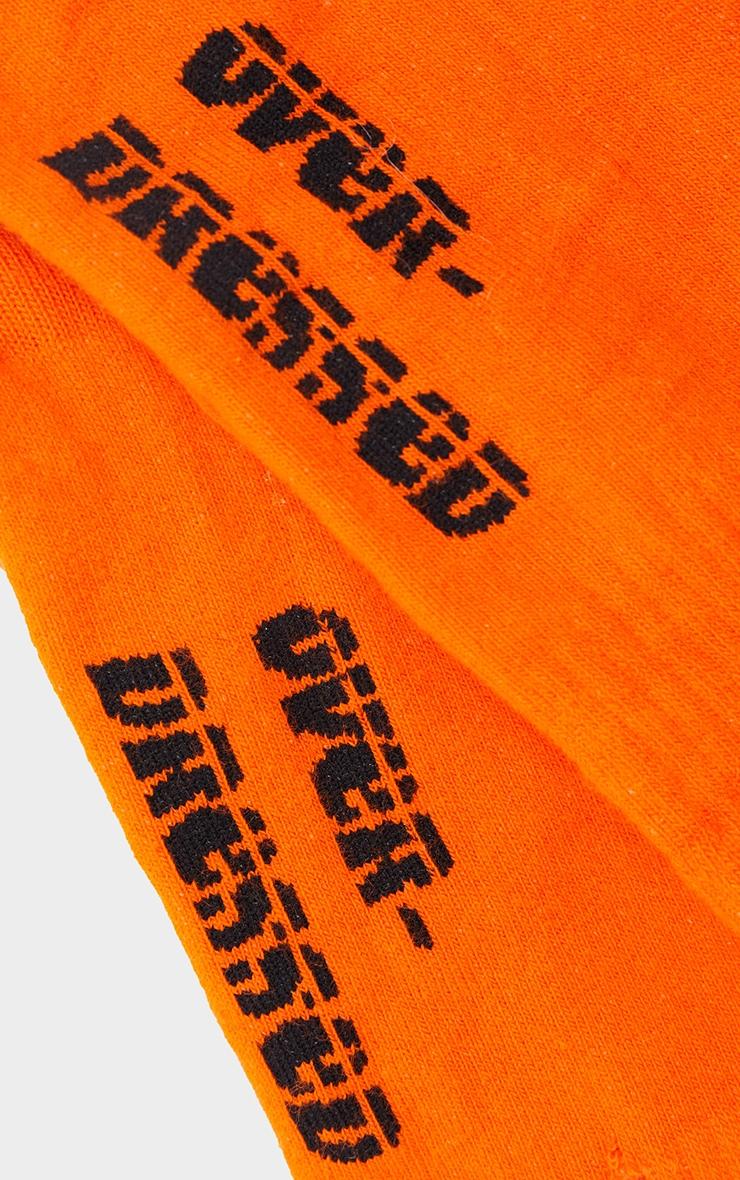 Orange Over Dressed Slogan Socks 4