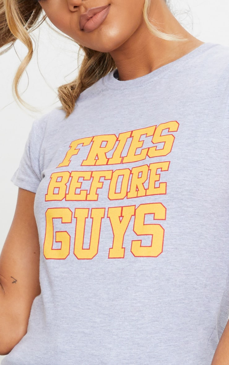 Grey Fries Before Guys Slogan Fitted T Shirt 4