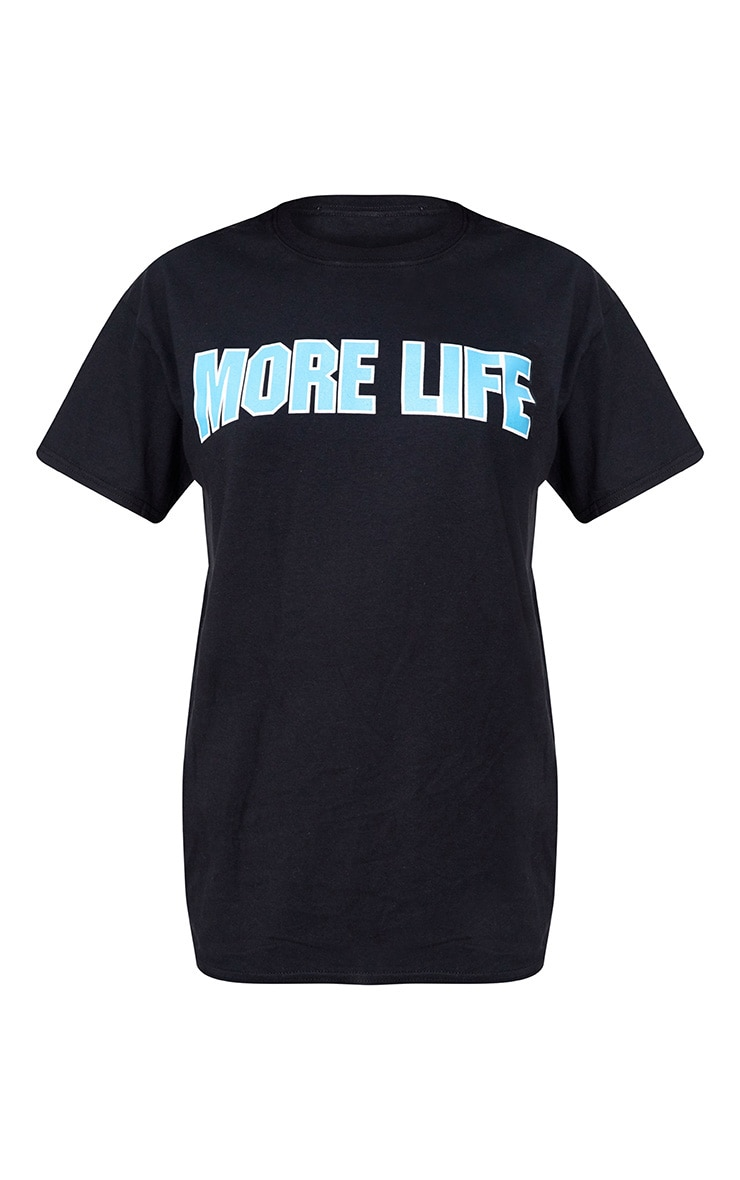MORE LIFE Blue Slogan T Shirt 3