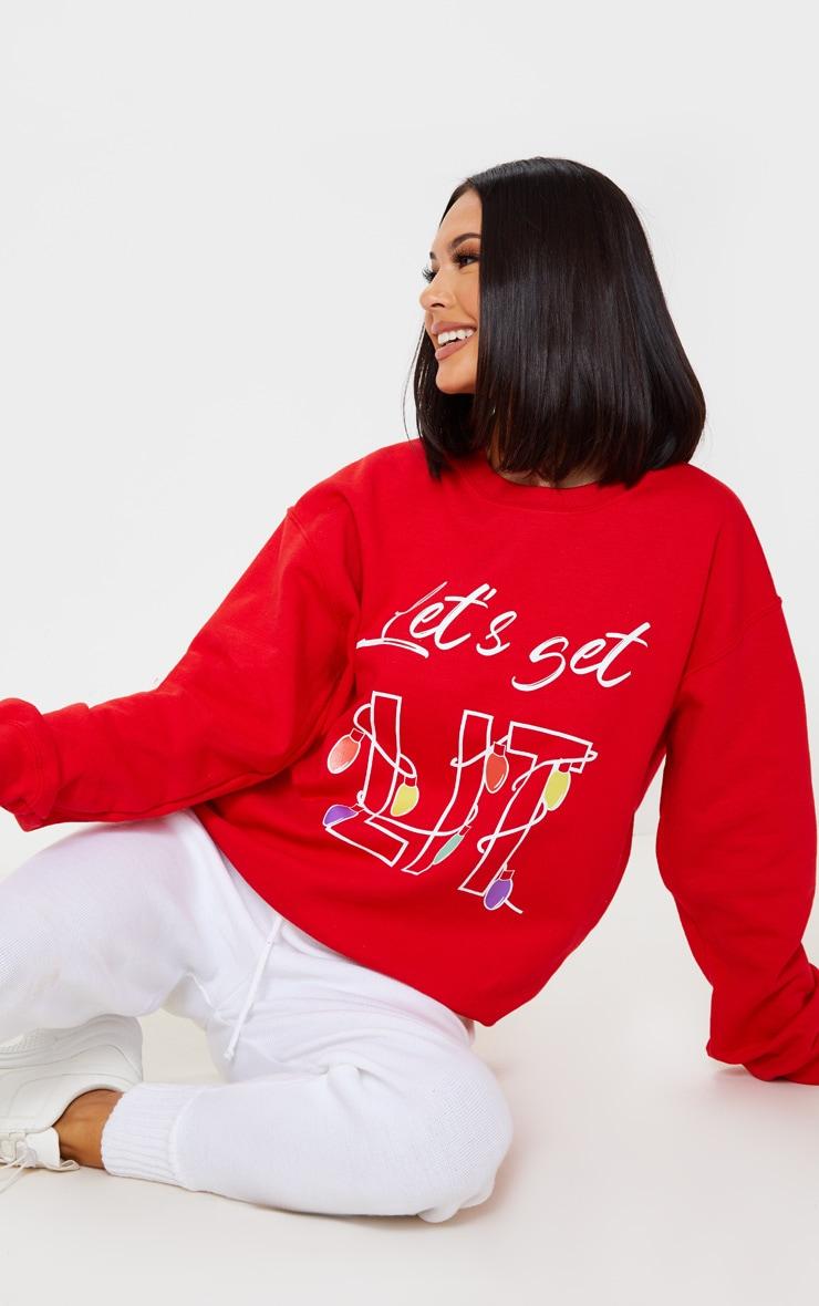 Red Lets Get Lit Sweatshirt 1