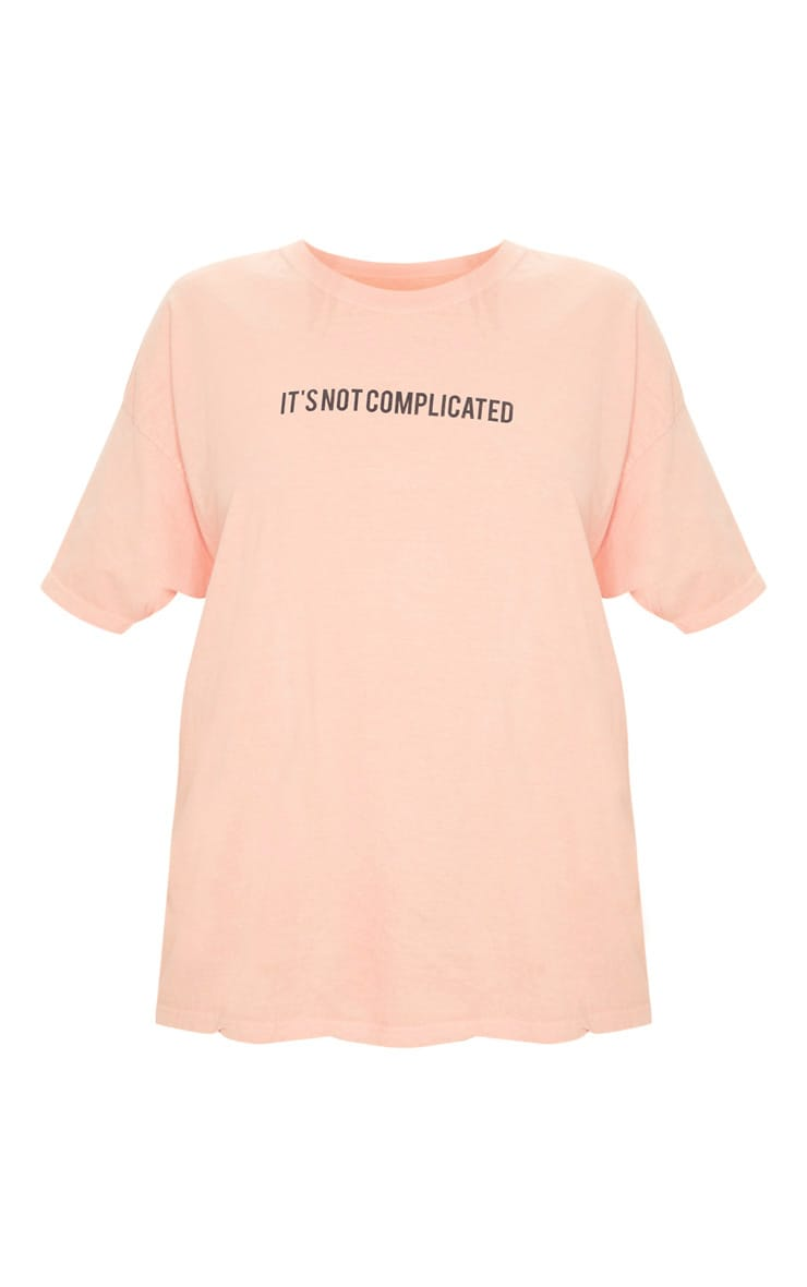 Peach Not Complicated Slogan Washed Oversized T Shirt 3