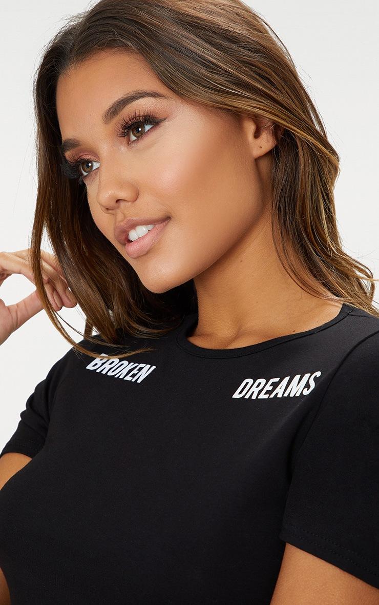 Black Broken Dreams Slogan Crop T Shirt 5