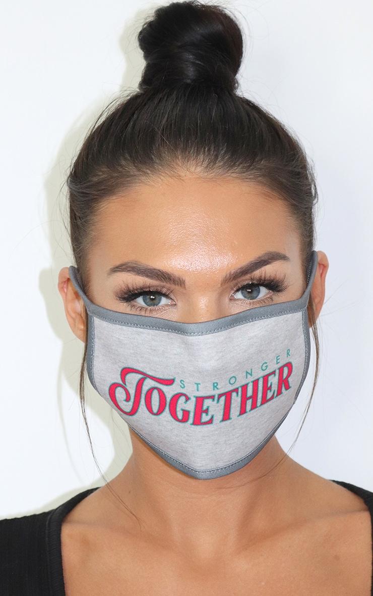 Grey Stronger Together Slogan Fashion Mask 1