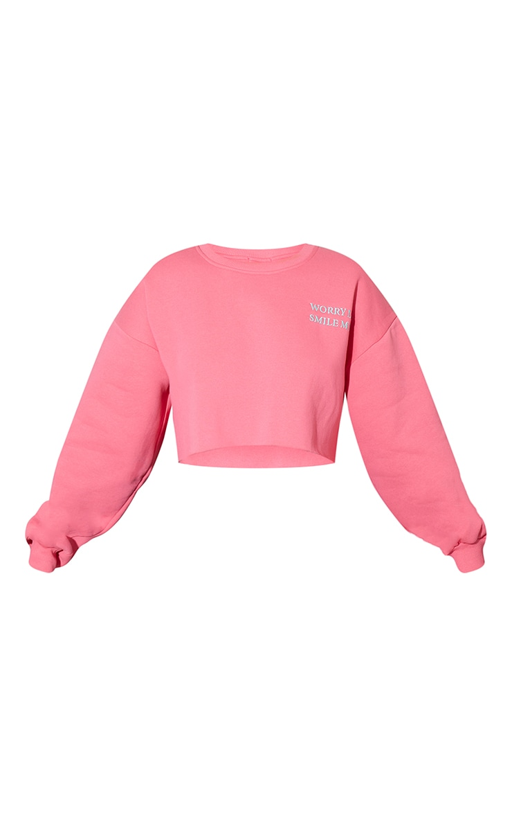 Hot Pink Worry Less Smile More Embroidered Crop Sweatshirt 5