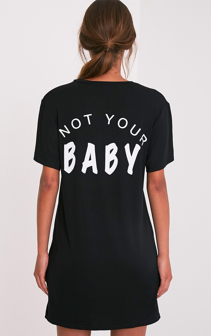 Not Your Baby Black T Shirt Dress 2