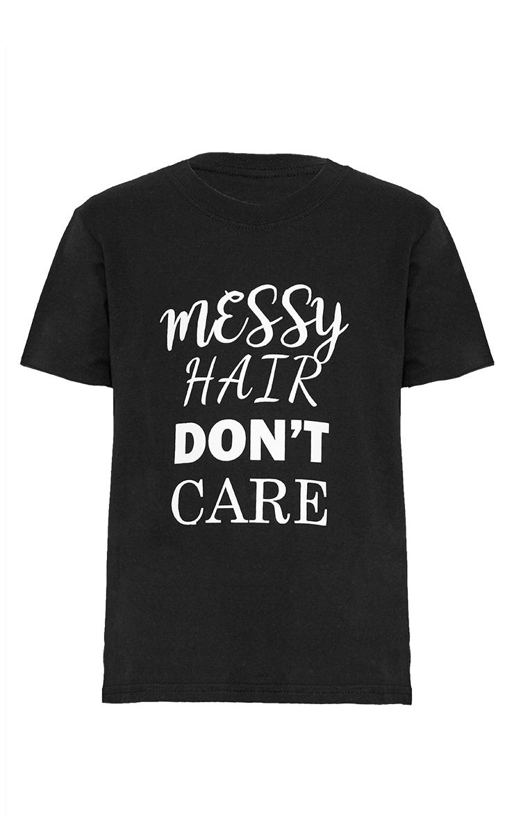 Messy Hair Don't Care Black T Shirt 3