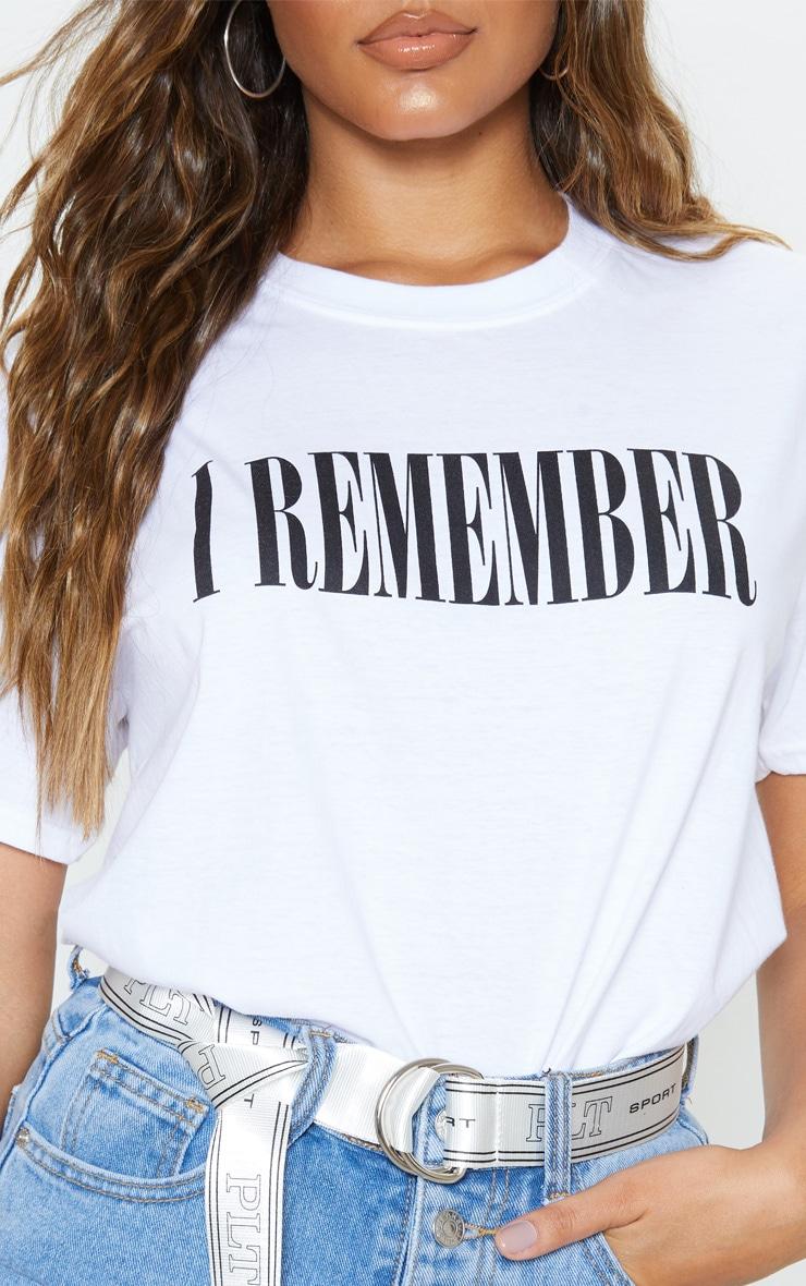White I Remember Slogan Oversized T Shirt 5