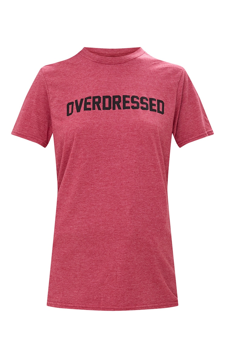 OVERDRESSED Slogan Burgundy T Shirt  3