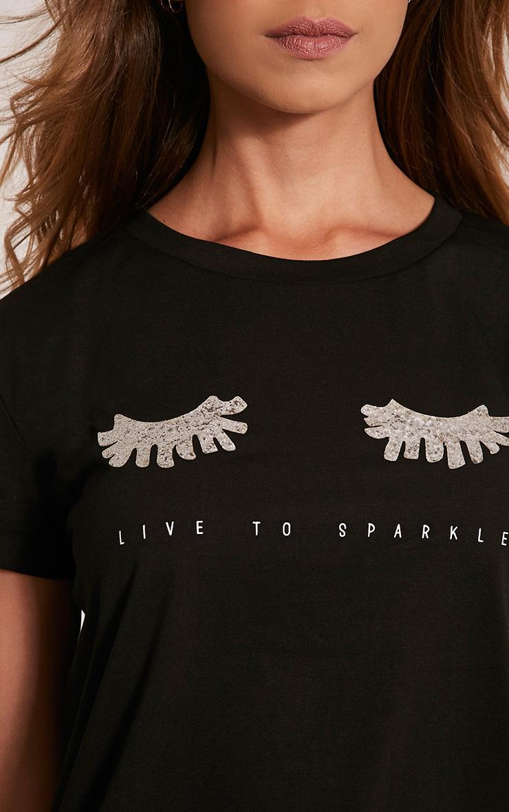 Live To Sparkle Slogan Black T Shirt 6