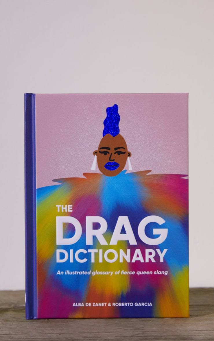 The Drag Dictionary 2
