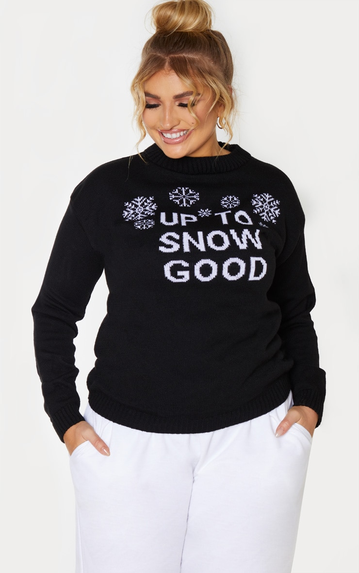Plus Black Up To Snow Good Christmas Slogan Jumper  1