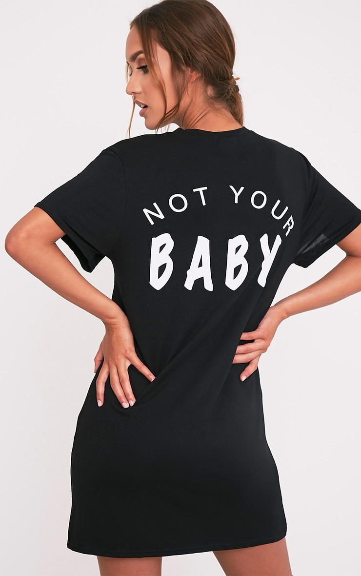 Not Your Baby Black T Shirt Dress 1