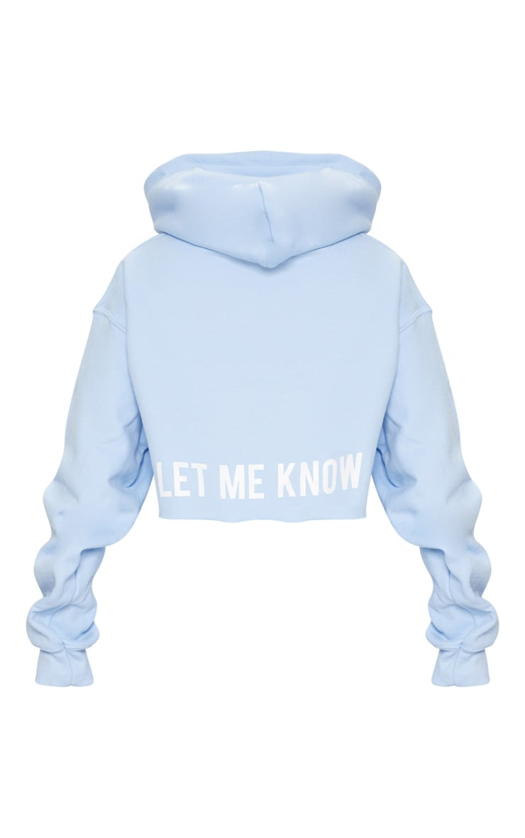 baby blue if you love me slogan crop hoodie prettylittlething. Black Bedroom Furniture Sets. Home Design Ideas