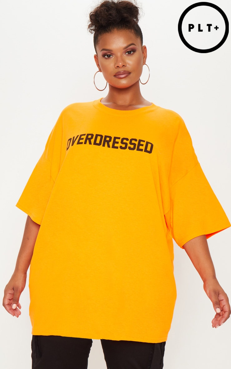 Plus Neon Orange Overdressed Slogan T Shirt 1