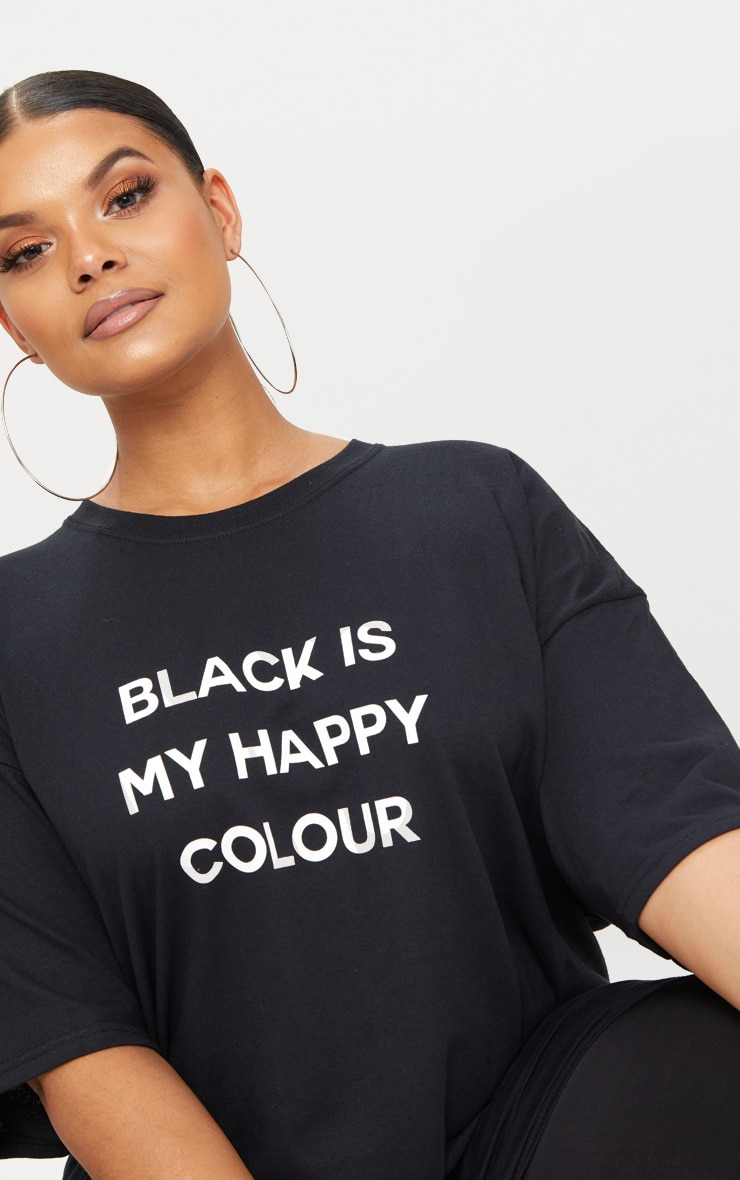 Plus Black Is My Happy Colour Slogan T Shirt 5