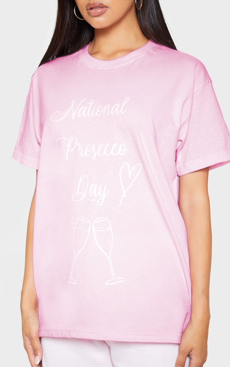 Pink National Prosecco Day Oversized T Shirt 4