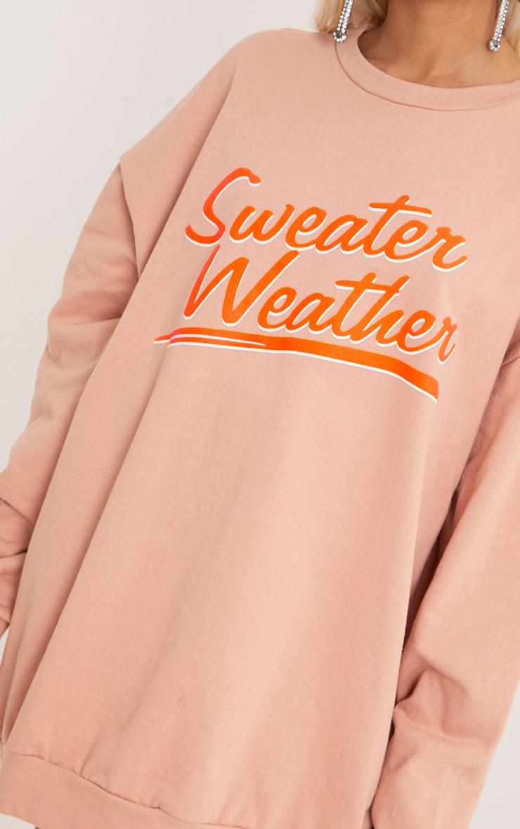 SWEATER WEATHER Slogan Dusty Coral Sweatshirt 5