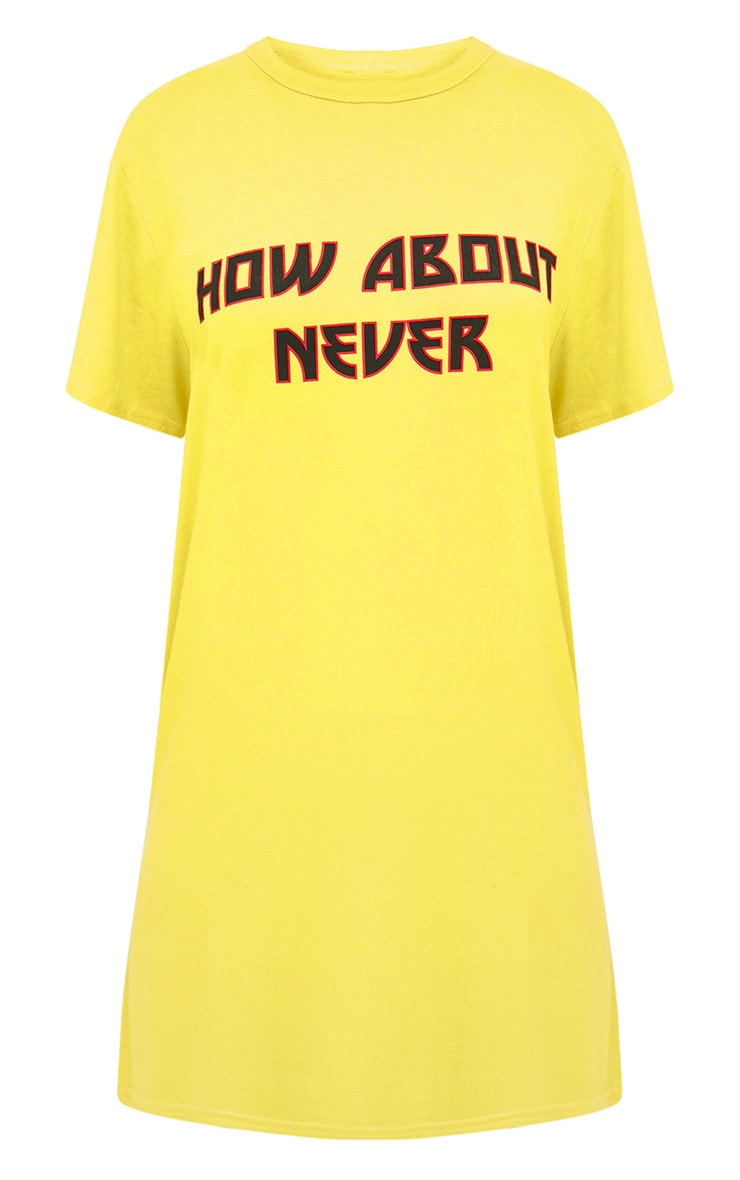 Yellow How About Never T Shirt Dress 3