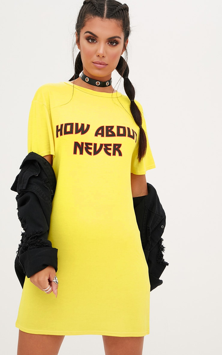 Yellow How About Never T Shirt Dress 1