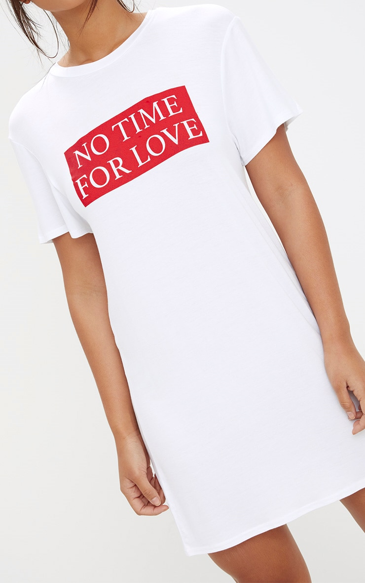White No Time For Love T Shirt Dress 5