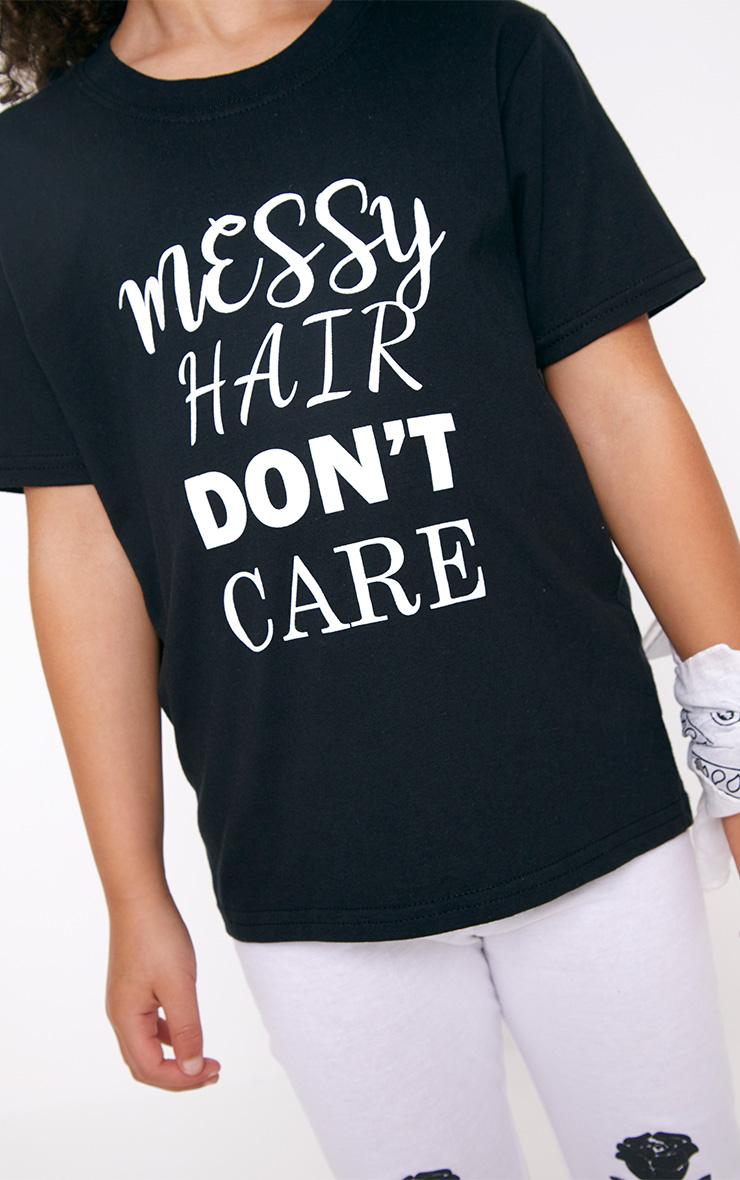 Messy Hair Don't Care Black T Shirt 5