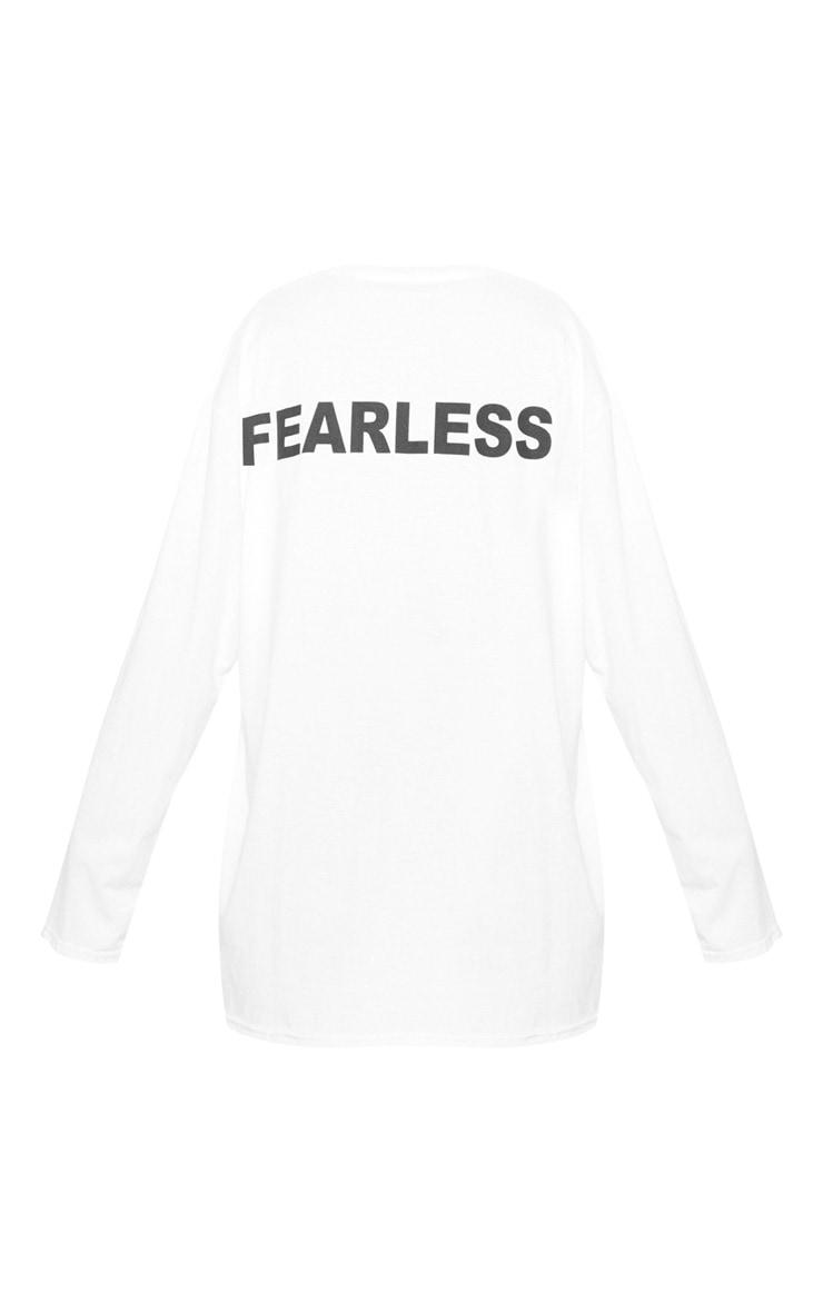 White Fearless Slogan Back Long Sleeve T Shirt 4