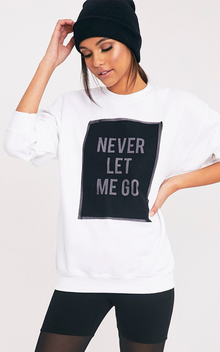 NEVER LET ME GO Slogan White Mesh Overlay Sweatshirt 1