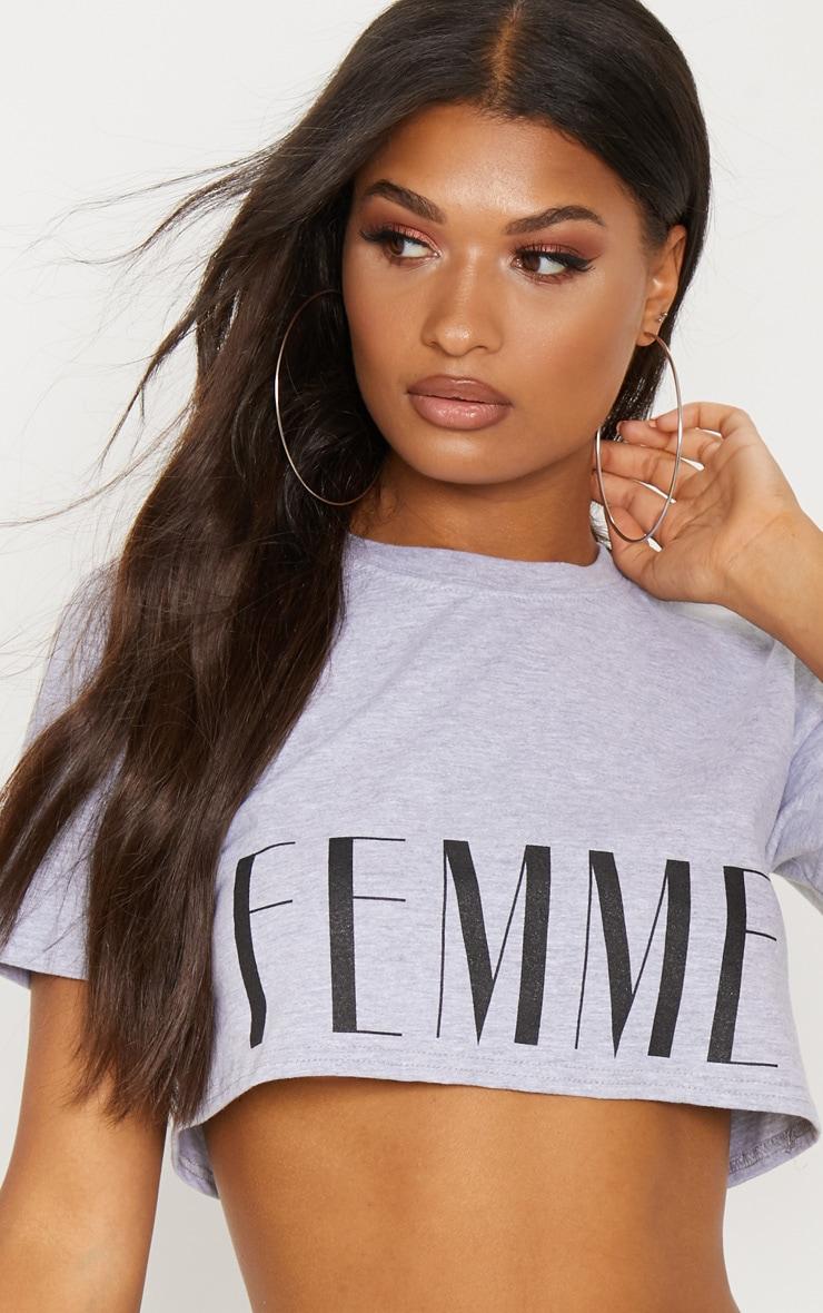 Grey Femme Slogan Crop T Shirt 5