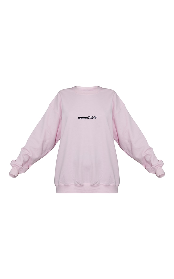 Baby Pink Unavailable Embroidered Slogan Sweatshirt 5