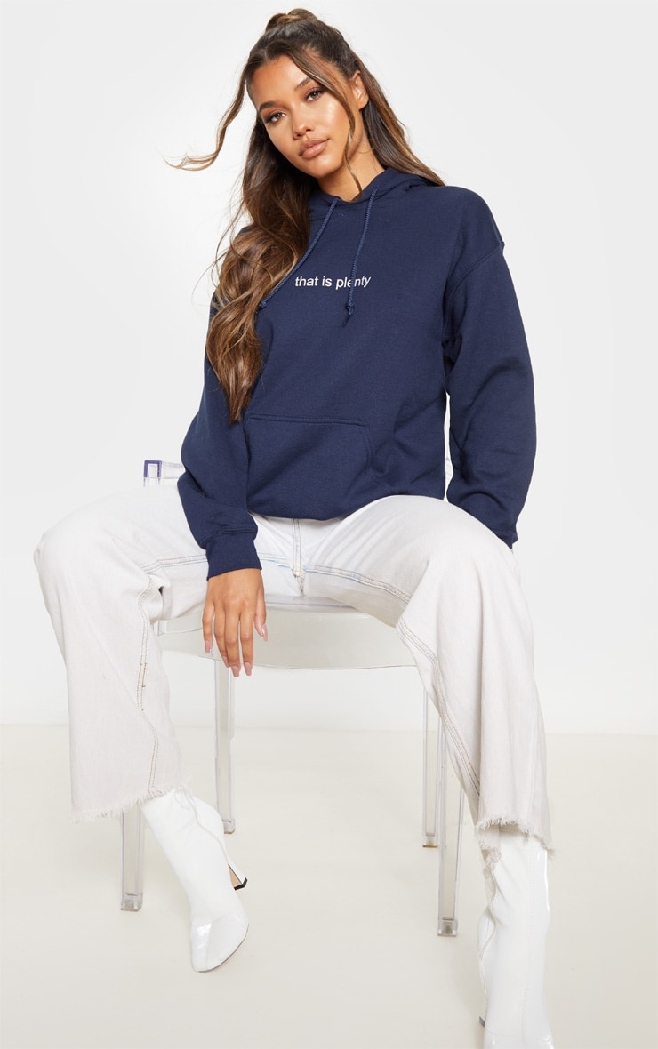 Navy That Is Plenty Slogan Hoodie 4