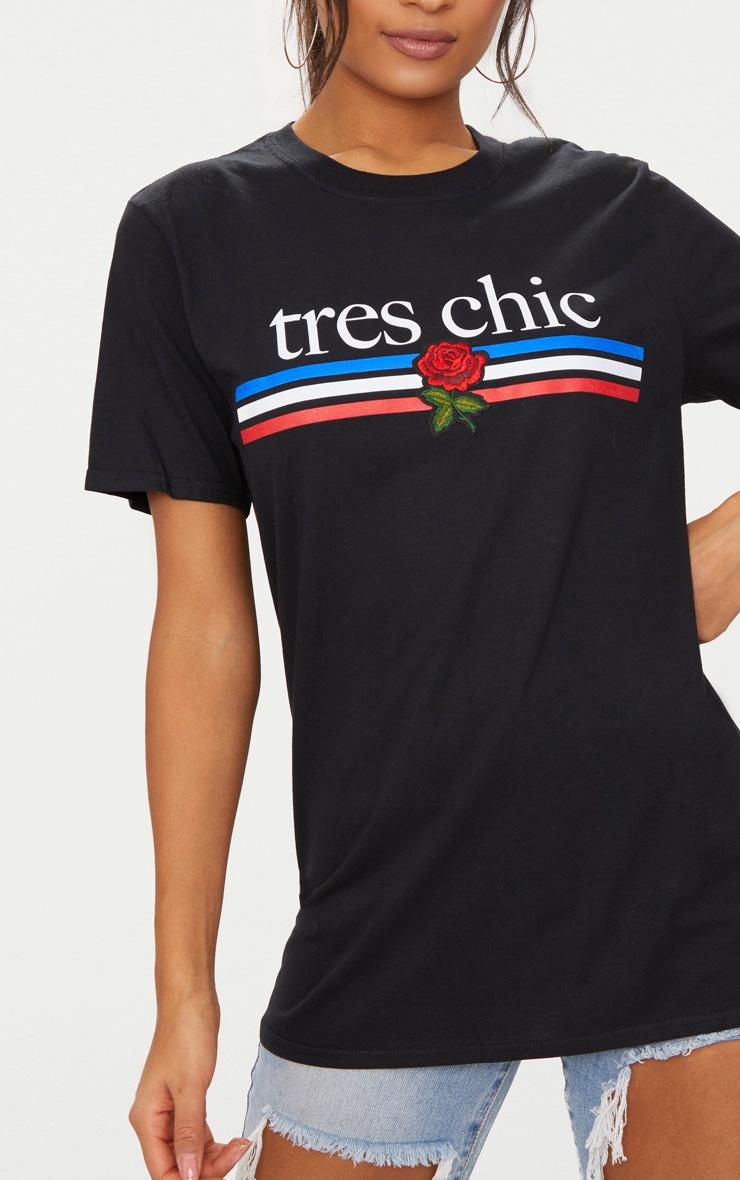 Black Tres Chic Slogan Oversized T Shirt 5