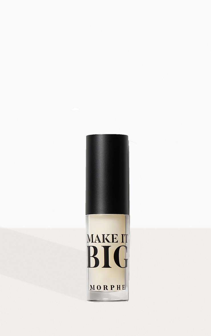 Morphe Make It Big Lip Plumper In The Clear 1
