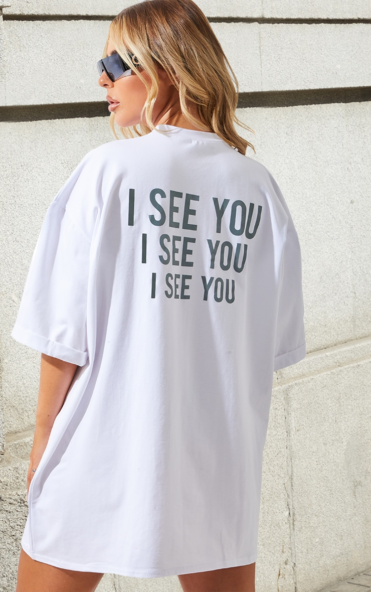 Petite White I See You Oversized Slogan T Shirt Dress 1