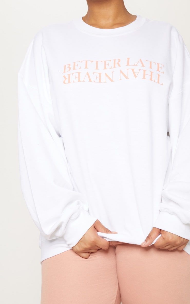 Plus White Better Late Than Never Slogan Oversized Sweater 5