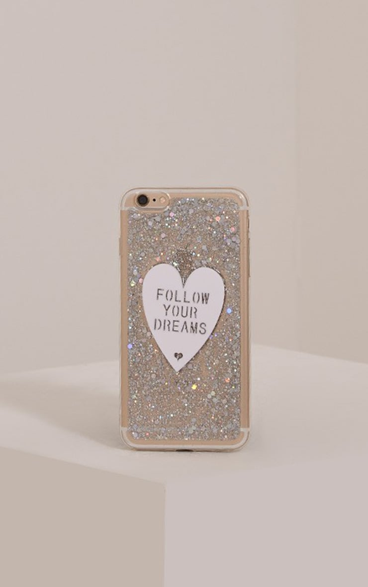 Iphone 6+ Follow Your Dreams Glitter Phone Case 1