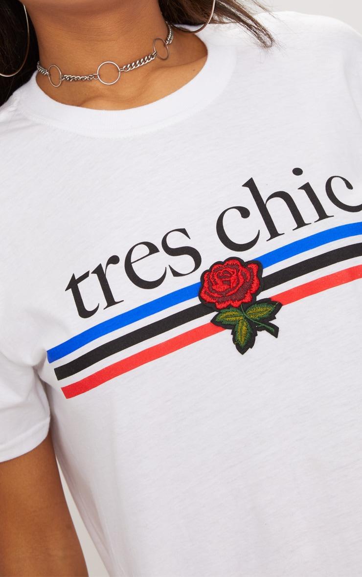 White Tres Chic Slogan Oversized T Shirt  5