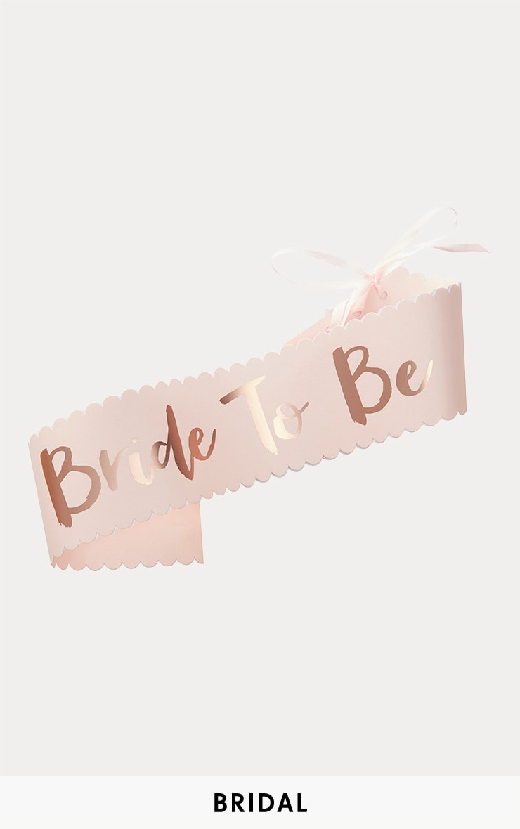 Rose Gold Bride To Be Sash 1