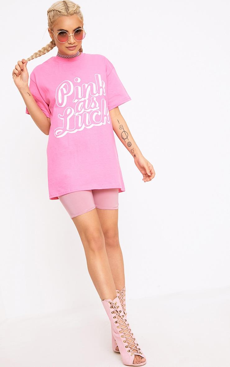 Hot Pink As Luck Slogan T Shirt 3