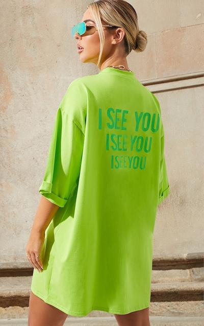 Petite Neon Green I See You Oversized Slogan T-Shirt Dress