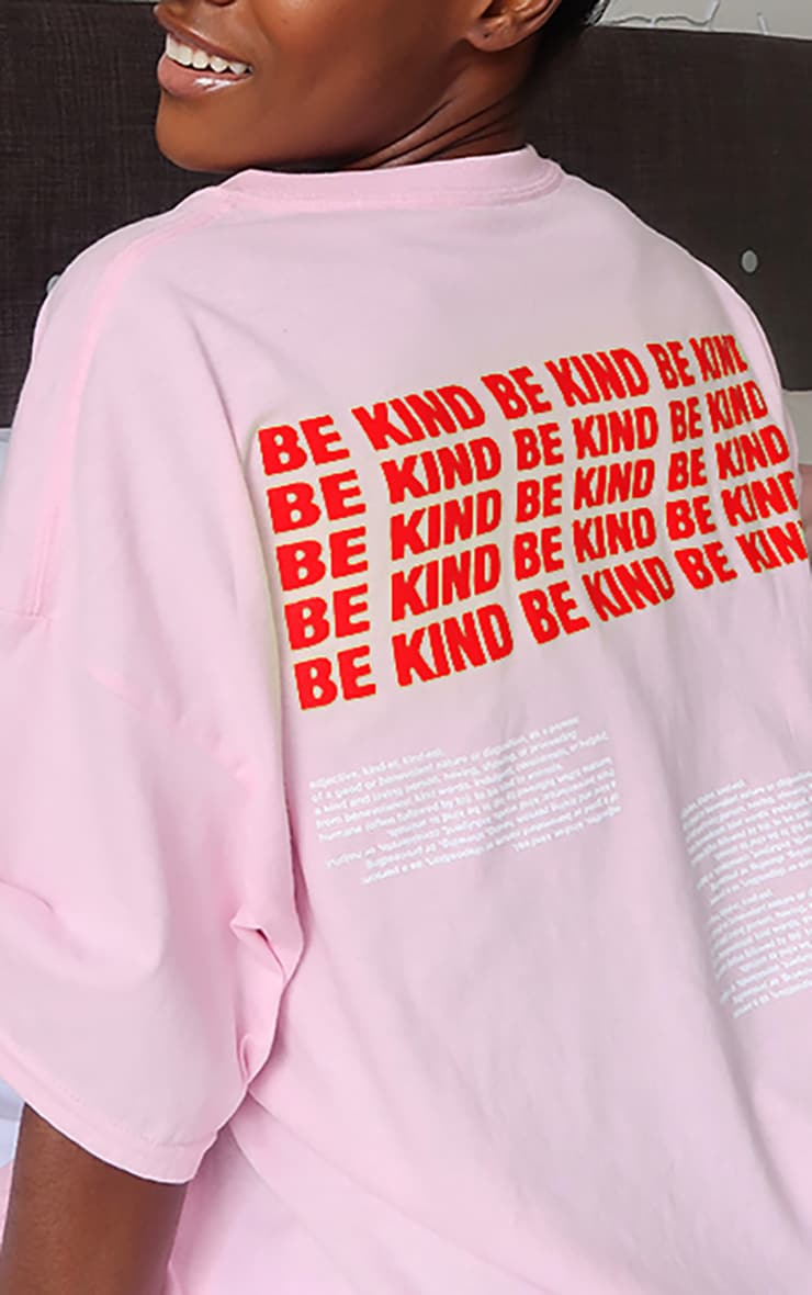 Pink Be Kind Slogan Back T Shirt 4