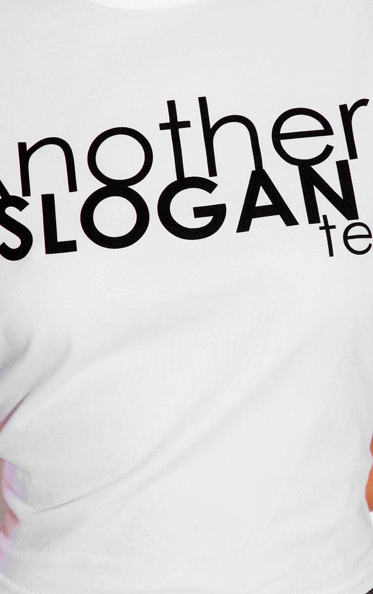Cara White 'Another Slogan' T-Shirt 3
