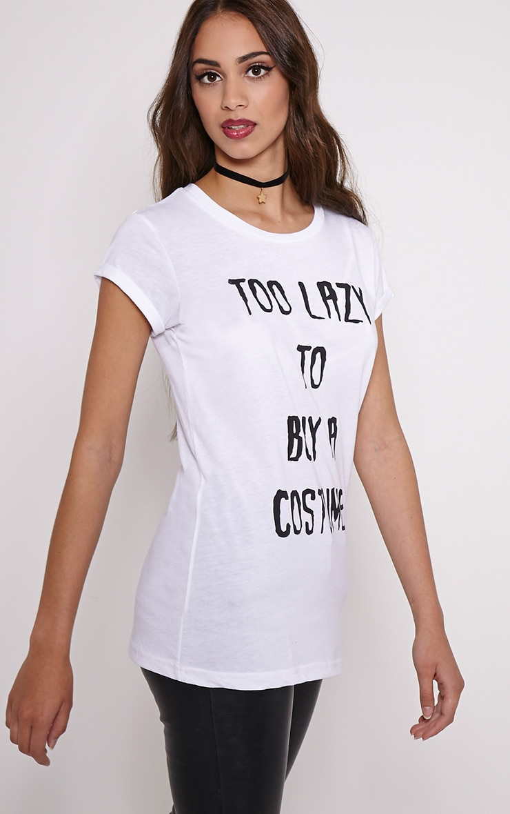 Too Lazy To Buy a Costume White Slogan T-Shirt 4