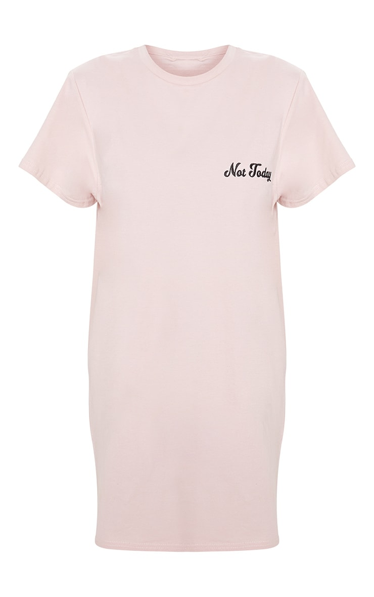 Not Today Dusty Pink Embroidered Oversized T Shirt Dress  3