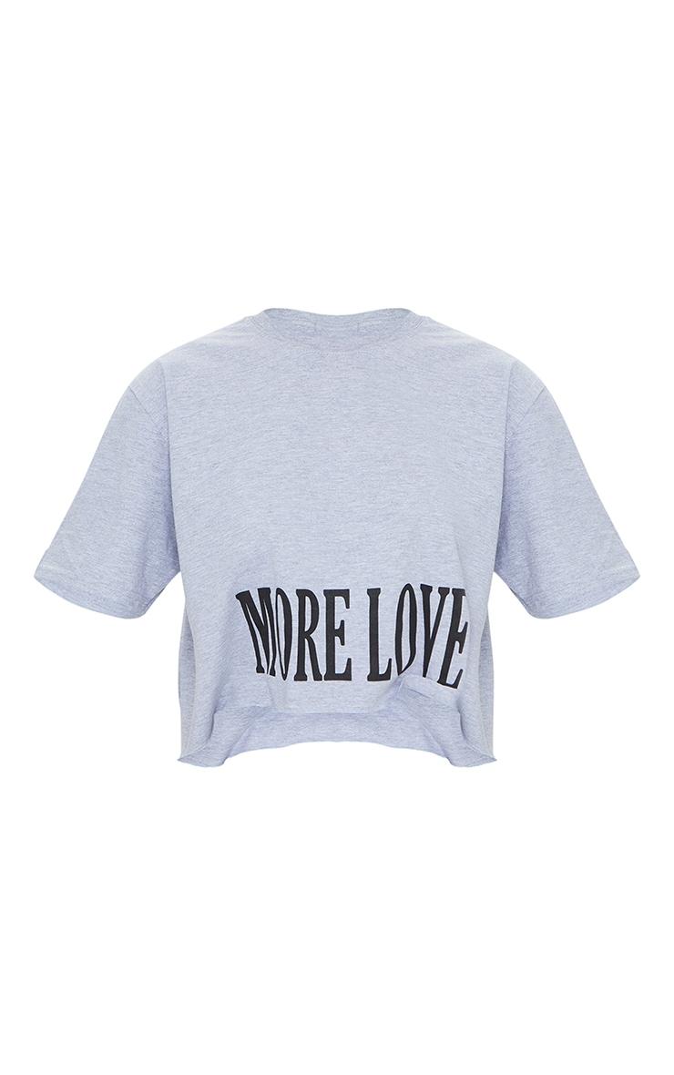 Grey More Love Slogan Crop T Shirt 5
